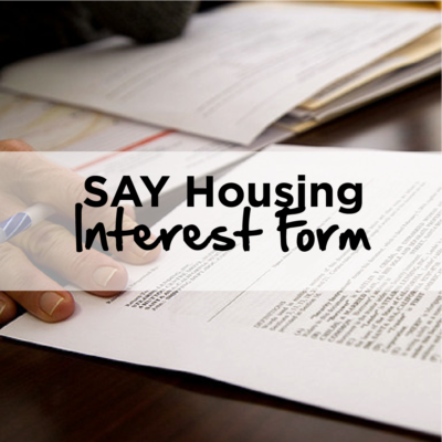SAY Housing Interest Form